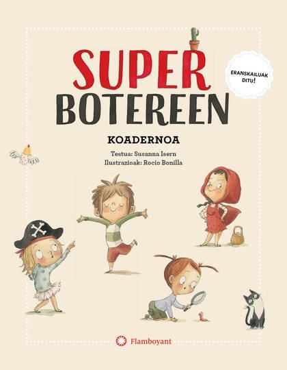 SUPERBOTEREEN KOADERNOA.