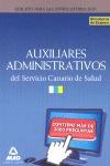 AUXILIARES ADMINISTRATIVOS DEL SERVICIO CANARIO DE SALUD. SIMULACROS DE EXAMEN