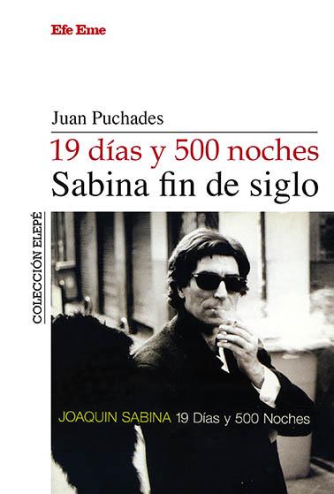 19 DÍAS Y 500 NOCHES, SABINA FIN DE SIGLO.