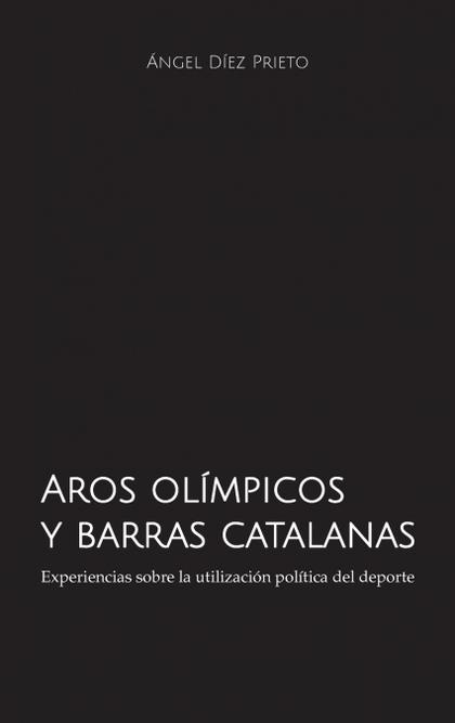 AROS OLÍMPICOS Y BARRAS CATALANAS