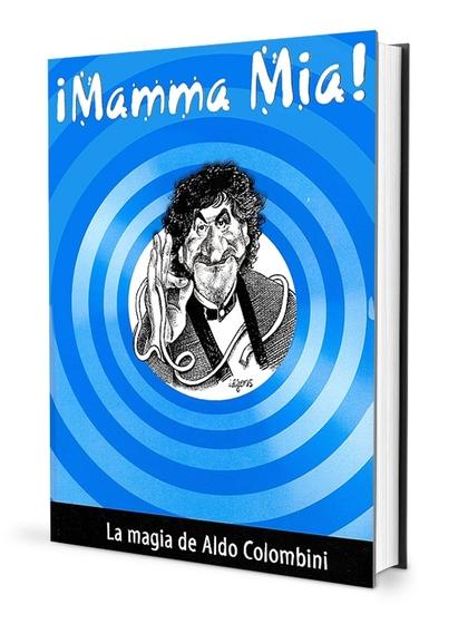 MAMMA MÍA. LA MAGIA DE ALDO COLOMBINI