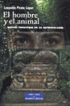 EL HOMBRE Y EL ANIMAL: NUEVAS FRONTERAS DE LA ANTROPOLOGÍA