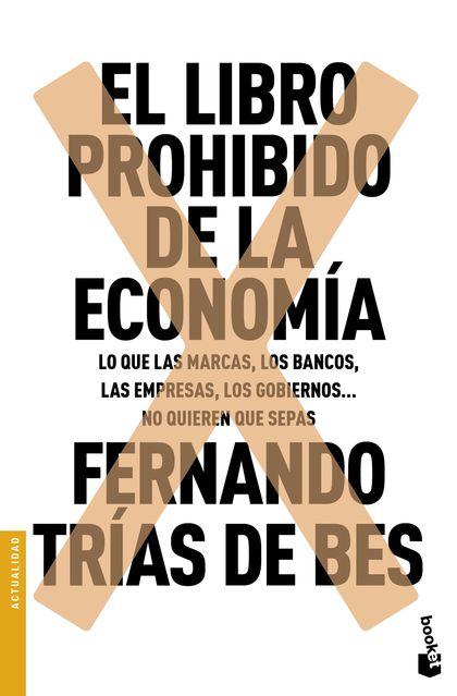 EL LIBRO PROHIBIDO DE LA ECONOMÍA.