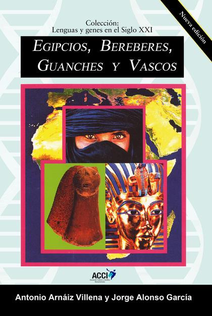 EGIPCIOS, BEREBERES, GUANCHES Y VASCOS.