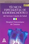 TÉCNICOS ESPECIALISTAS DE RADIODIAGNÓSTICO DEL SERVICIO CANARIO DE SALUD/HOSPITA.