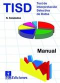 TISD, TEST DE INTERPRETACIÓN SELECTIVA DE DATOS.