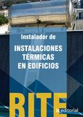 REGLAMENTO DE INSTALACIONES TÉRMICAS EN EDIFICIOS - (VOL. 1). INSTALADOR DE INST.