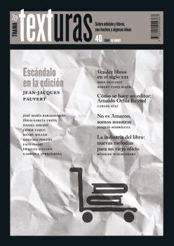 TEXTURAS 40: LA INDUSTRIA DEL LIBRO EN EL SIGLO XXI
