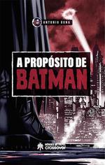 A PROPOSITO DE BATMAN.