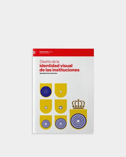 DISEÑO DE LA IDENTIDAD VISUAL DE LAS INSTITUCIONES.