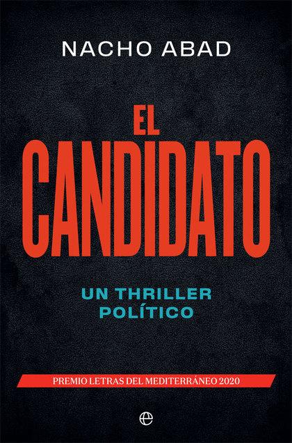 EL CANDIDATO. UN THRILLER POLÍTICO