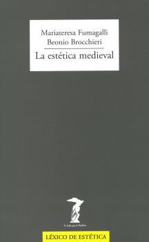 LA ESTÉTICA MEDIEVAL.