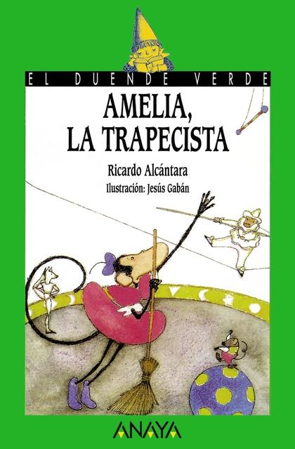 61. Amelia, la trapecista