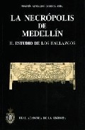 LA NECRÓPOLIS DE MEDELLÍN II : ESTUDIO DE LOS HALLAZGOS
