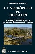 LA NECRÓPOLIS DE MEDELLÍN III : ESTUDIOS ANALÍTICOS, INTERPRETACIÓN DE LA NECRÓPOLIS, EL MARCO