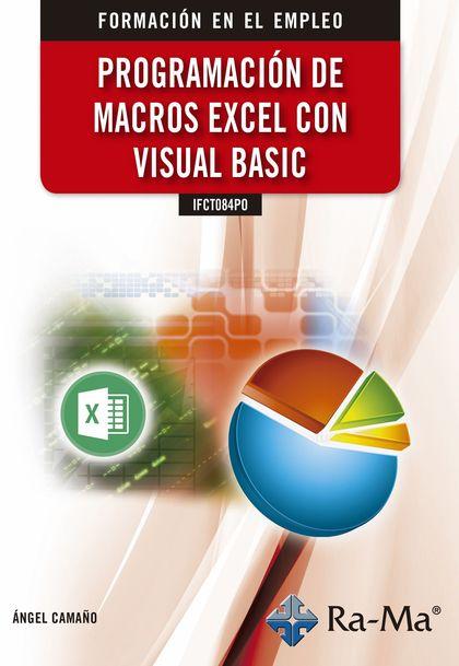 IFCT084PO PROGRAMACIÓN DE MACROS EXCEL CON VISUAL BASIC.