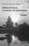 RELATS DE LLUM, D´OMBRA I DE PENOMBRA