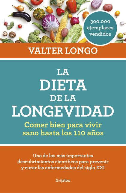 LA DIETA DE LA LONGEVIDAD.