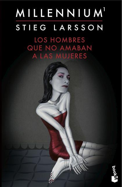LOS HOMBRES QUE NO AMABAN A LAS MUJERES (SERIE MILLENNIUM 1).