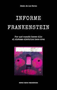 INFORME FRANKENSTEIN : POR QUÉ CUANDO HACES CLIC EL SISTEMA ELÉCTRICO HACE CRAC