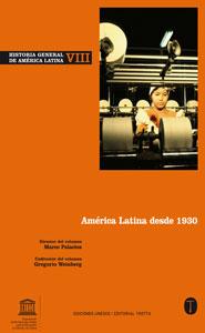 HISTORIA GENERAL DE AMÉRICA LATINA VOL. VIII.