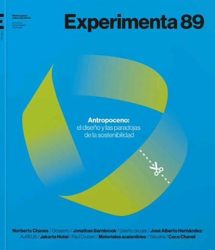 ANTROPOCENO. EL FUTURO SE DISEÑA HOY. EXPERIMENTA 89.