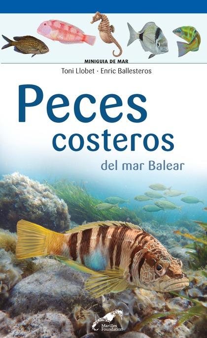 PECES COSTEROS DEL MAR BALEAR.