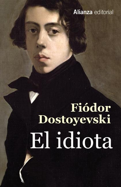 EL IDIOTA.