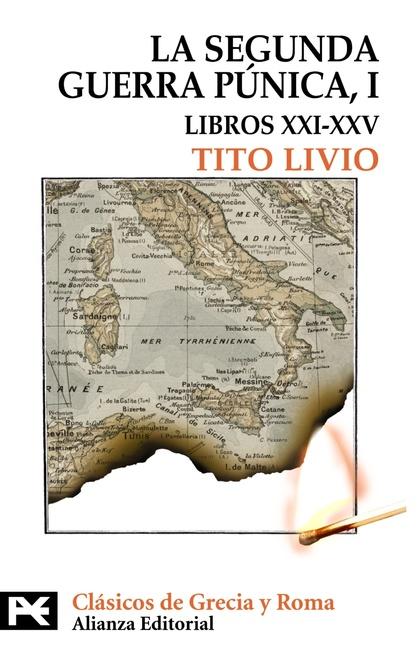LA SEGUNDA GUERRA PÚNICA. TOMO I: LIBROS XXI-XXV