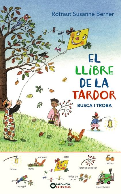 EL LLIBRE DE LA TARDOR. BUSCA I TROBA.