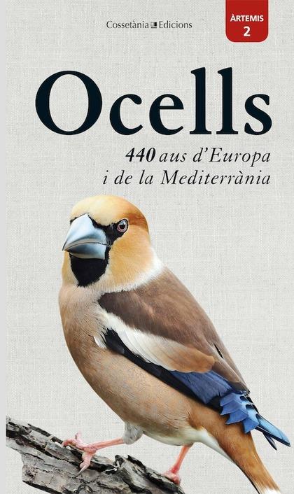 OCELLS: 440 AUS D´EUROPA I DE LA MEDITERRÀNIA
