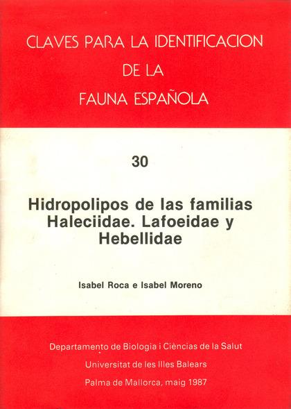 HIDROPOLIPOS DE LAS FAMILIAS HALECIIDAE, LAFOEIDAE Y HEBELLIDAE