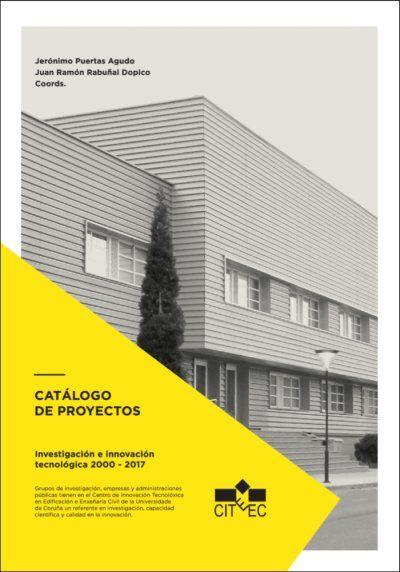 CITEEC. CATÁLOGO DE PROYECTOS DE INVESTIGACIÓN E INNOVACIÓN TECNOLÓGICA 2000-201