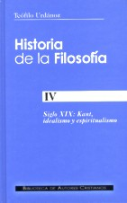 HISTORIA DE LA FILOSOFÍA. IV: SIGLO XIX: KANT, IDEALISMO Y ESPIRITUALISMO.