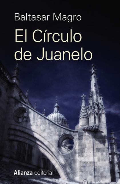 EL CÍRCULO DE JUANELO.