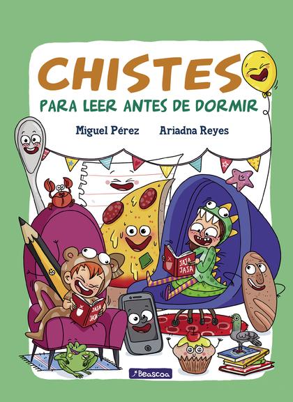 CHISTES PARA LEER ANTES DE DORMIR.