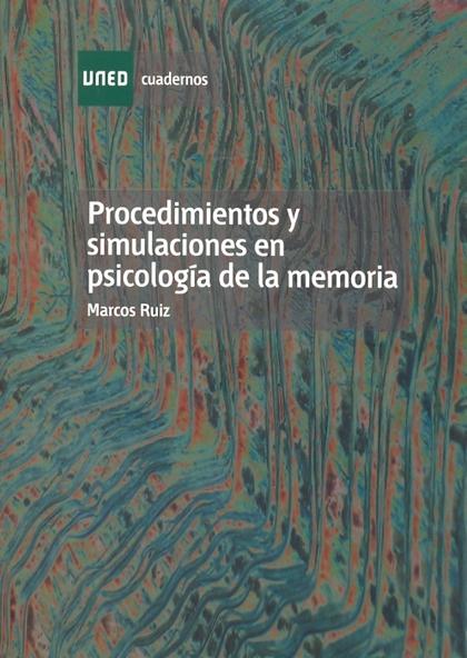 PROCEDIMIENTOS Y SIMULACIONES EN PSICOLOGÍA DE LA MEMORIA