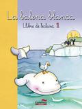 LECTURES DE LA BALENA BLANCA 1.