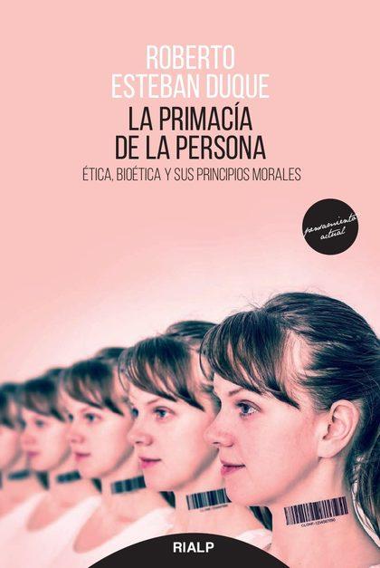 LA PRIMACÍA DE LA PERSONA.
