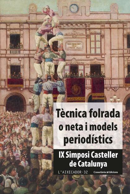 TECNICA FOLRADA O NETA I MODELS PERIODISTICS CATALAN
