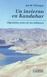 UN INVIERNO EN KANDAHAR : AFGANISTÁN, ANTES DE LOS TALIBANES