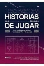 HISTORIAS PARA DESPUES DE JUGAR.