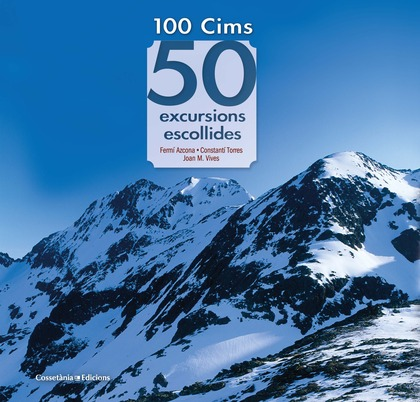 100 CIMS 50 EXCURSIONS ESCOLLIDES CATALAN