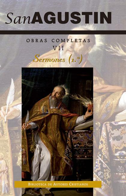 OBRAS COMPLETAS DE SAN AGUSTÍN. VII: SERMONES (1.º): 1-50: SOBRE EL ANTIGUO TEST.