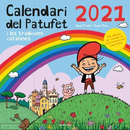 CALENDARI DEL PATUFET 2021 I LES TRADICIONS CATALANES.