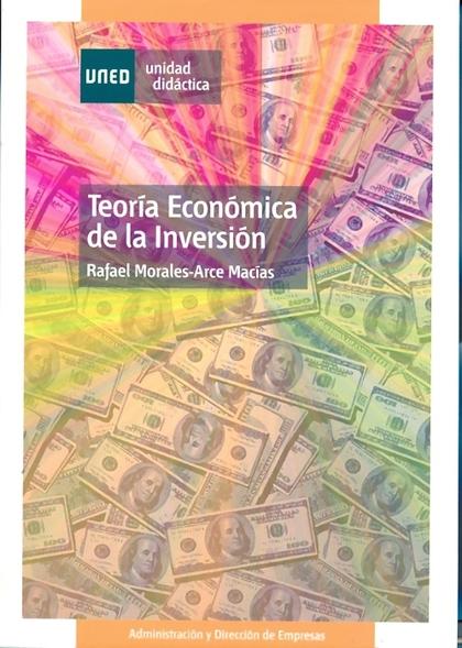 TEORÍA ECONÓMICA DE LA INVERSIÓN