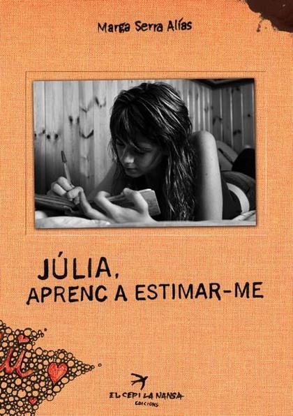 JÚLIA, APRENC A ESTIMAR-ME