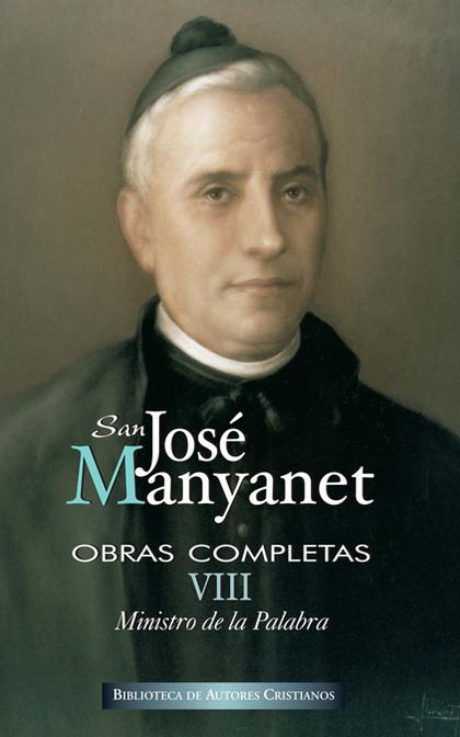 OBRAS COMPLETAS DE SAN JOSÉ MANYANET. VIII.