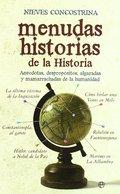 MENUDAS HISTORIAS DE LA HISTORIA. ANÉCDOTAS, DESPROPÓSITOS, ALGARADAS Y MAMARRACHADAS DE LA HUM