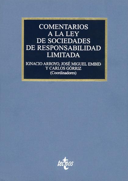COMENTARIOS A LA LEY DE SOCIEDADES DE RESPONSABILIDAD LIMITADA : LEY 2/1995, DE 23 DE MARZO